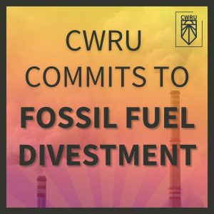 After years of effort by students, CWRU finally commits to divesting from fossil fuels.